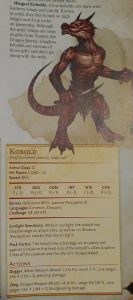 Kobold page 195 of the monster manual.
